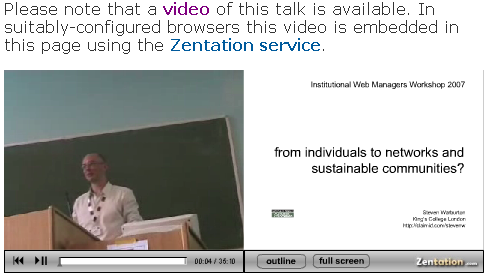 Embedded video of Steven Warburton's talk at IWMW 2007 event.