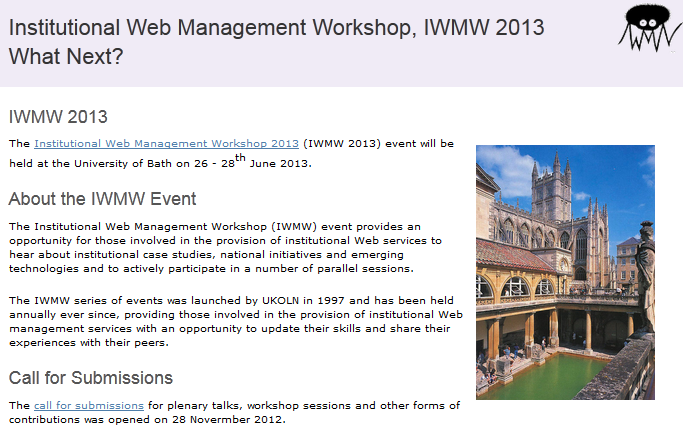 """iwmw2013 home page IWMW 2013 home page The theme of the IWMW 2013 event is """"What Next?""""."""