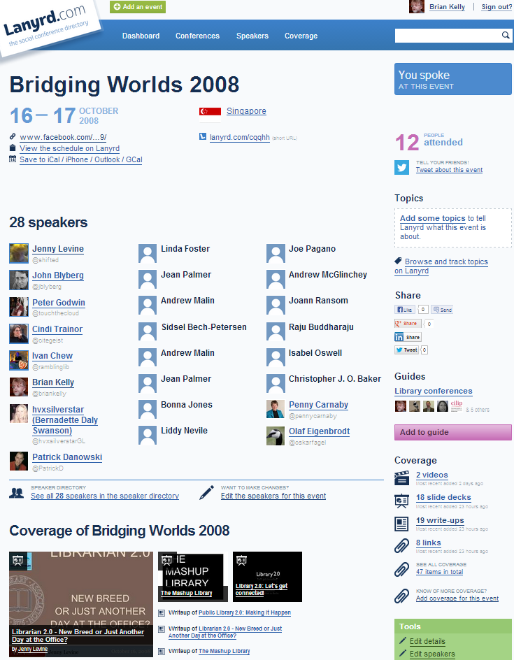 Lanyrd Entry for Bridging Worlds 2008 conference