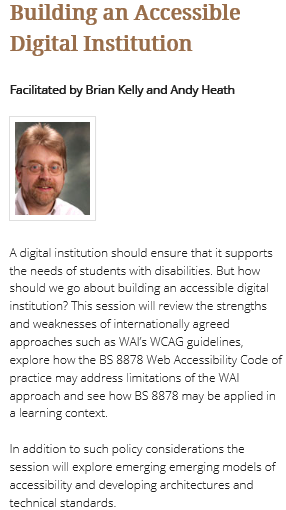 Abstract for the accessibility session at Cetis conference. Full details at http://www.cetis.ac.uk/2014-cetis-conference/building-accessible-digital-institution/