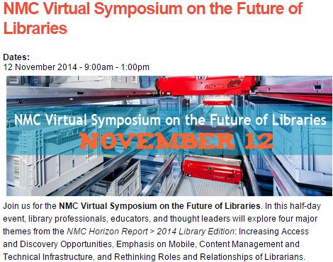 NMC Virtual Symposium on the Future of Libraries