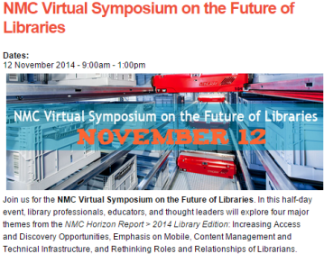 NMC Virtual Symposium on the Future of Libraries